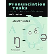 Pronunciation Tasks Student's book: A Course for Pre-intermediate Learners