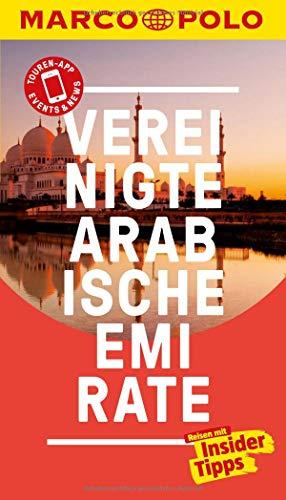 MARCO POLO Reiseführer Vereinigte Arabische Emirate: Reisen mit Insider-Tipps. Inklusive kostenloser Touren-App &...