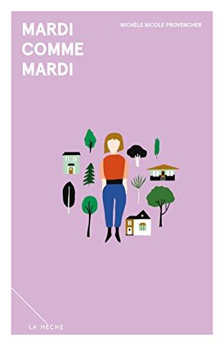 Mardi comme mardi (2018) - Michèle Nicole Provencher sur Bookys