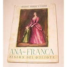 ANA FRANCA. La visión del Quijote