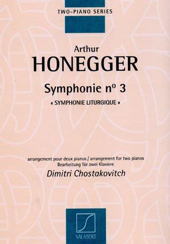 Symphonie N 3 Symphonie Liturgique Piano par Arthur Honegger