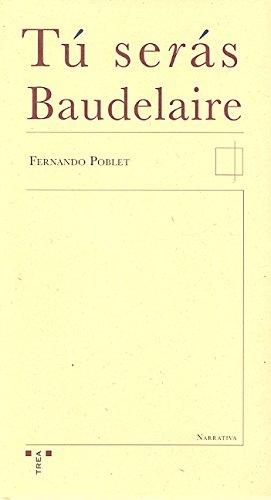 Tu serás Baudelaire Cover Image