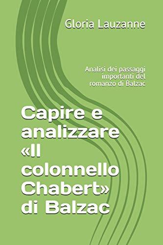 Capire e analizzare «Il colonnello Chabert» di Balzac: Analisi dei passaggi importanti del romanzo di Balzac