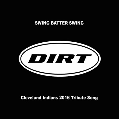 Cleveland Indians Rock (Swing Batter Swing (Cleveland Indians 2016 Tribute Song))