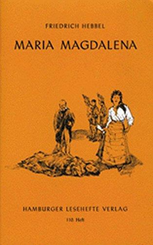 Maria Magdalena: Ein bürgerliches Trauerspiel in drei Aufzügen