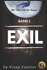 John Orion Exil (Die John Orion Saga, Band 1) Taschenbuch