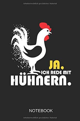 Ja, ich rede mit Hühnern Notebook: Das perfekte linierte Notizbuch für alle Hühner Fans, die Eier und die Landwirtschaft ()