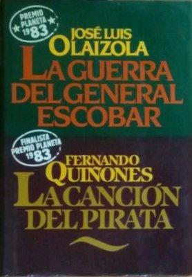 La Guerra del General Escobar/ La Canción del Pirata