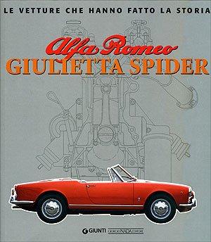 Alfa Romeo Giulietta Spider. Ediz. illustrata