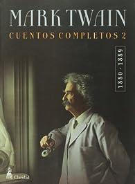 cuentos completos 2 par Mark Twain