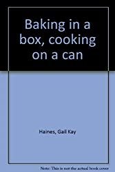 Baking in a box, cooking on a can