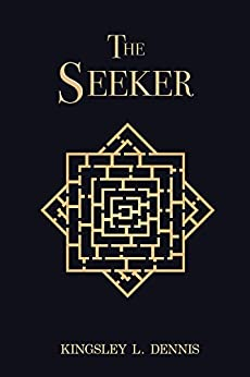 The Seeker by [Dennis, Kingsley L.]