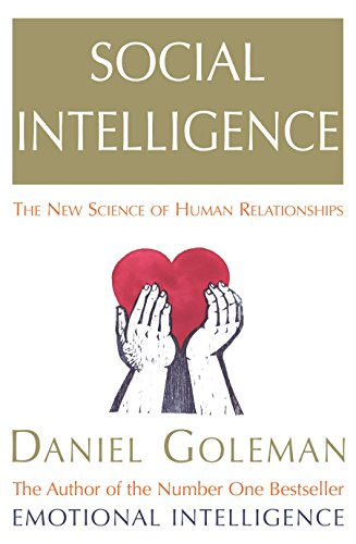 Social Intelligence: The New Science of Human Relationships por Daniel Goleman