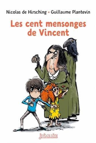 Les cent mensonges de Vincent