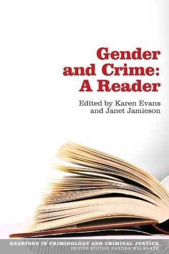 Gender and Crime: A Reader (Readings in Criminology and Criminal Justice) by Karen Evans (2008-07-01)