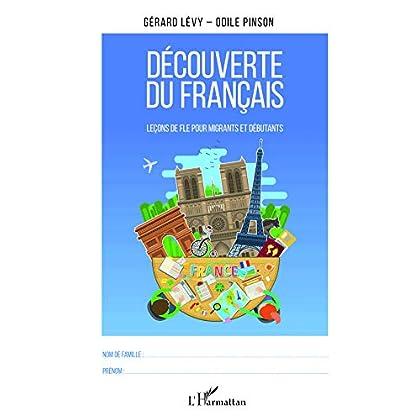 Découverte du français: Leçons de FLE pour migrants et débutants