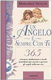 Scarica Libro Un angelo e sempre con te 365 citazioni meditazioni e rituali quotidiani per aiutarti a portare gli angeli nella tua vita (PDF,EPUB,MOBI) Online Italiano Gratis
