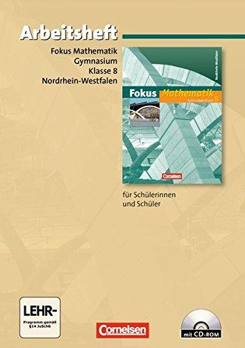 Fokus Mathematik - Nordrhein-Westfalen - Bisherige Ausgabe / 8. Schuljahr - Arbeitsheft mit eingelegten Lösungen und CD-