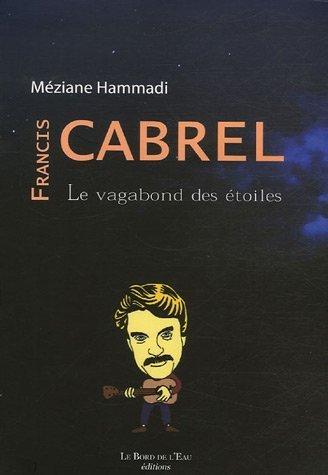 Francis Cabrel, le vagabond des toiles