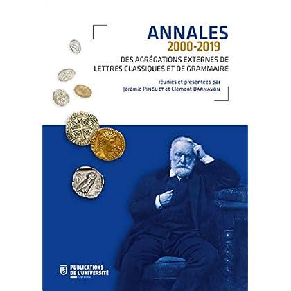 Annales des agrégations externes de lettres classiques et de grammaire (2000-2019)