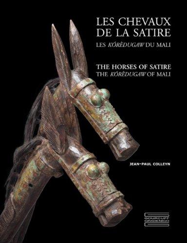 Les chevaux de la satire : Les koredugaw du Mali