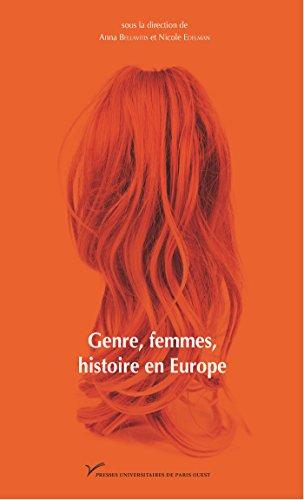 Genre, femmes, histoire en Europe: France, Italie, Espagne, Autriche (Sciences humaines et sociales) par Anna Bellavitis