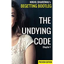 The Undying Code (Preview Edition): Chapter 1: A Girl In Pink (Begetting Bootleg Book 0)