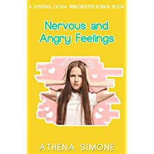 Nervous and Angry Feelings: A Kissing Olivia Winchester Bonus Chapter (English Edition)