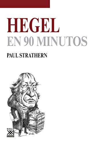 Hegel en 90 minutos por Paul Strathern