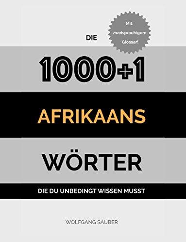 Afrikaans: Die 1000+1 Wörter die du unbedingt wissen musst