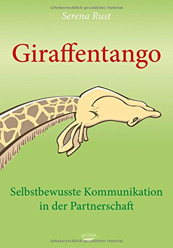 Preisvergleich Produktbild Giraffentango - Selbstbewusste Kommunikation in der Partnerschaft