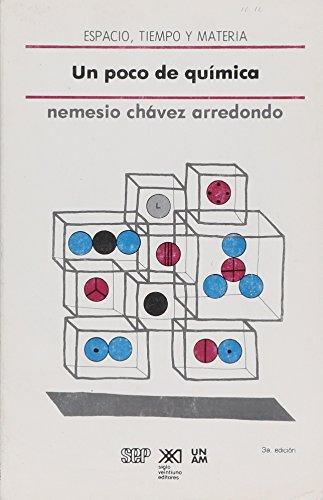 Un poco de química (Espacio, tiempo y materia) por Nemesio Chávez Arredondo