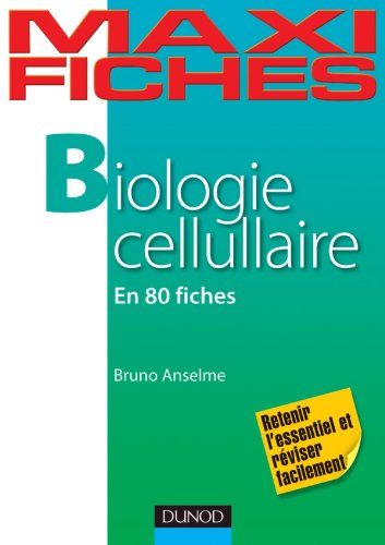 Maxi Fiches de Biologie cellulaire - 80 Fiches