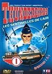 Thunderbirds, les sentinelles de l'ai...