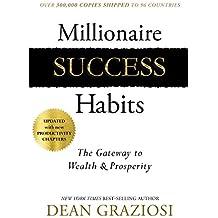 Millionaire Success Habits: The Gateway to Wealth & Prosperity