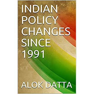 INDIAN POLICY CHANGES SINCE 1991