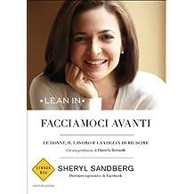 Facciamoci avanti: Le donne, il lavoro e la voglia di riuscire (Strade blu) (Italian Edition)
