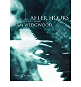 [ AFTER HOURS (PIANO) GRADES 3-5BY WEDGWOOD, PAM](AUTHOR)PAPERBACK