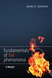 Fundamentals of Fire Phenomena by James G. Quintiere (2006-03-17)