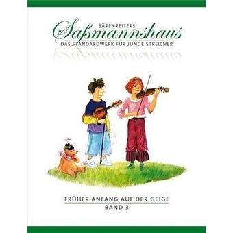 Frher Anfang auf der Geige. Violinschule fr Kinder ab 4 Jahre - Band 3 : Frohes Duospiel