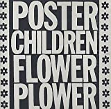 Flower Plower by Poster Children (1991-09-24)