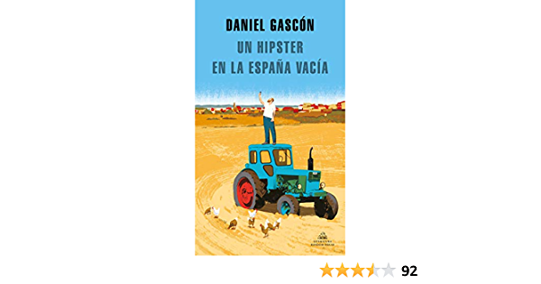 Un Hipster En La España Vacía Spanish Edition Ebook Gascón Daniel Amazon Co Uk Kindle Store