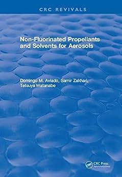 Non-fluorinated Propellants And Solvents For Aerosols por D. M. Aviado epub