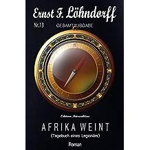 Afrika weint (German Edition)