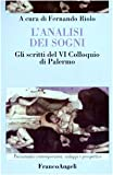 eBook Gratis da Scaricare L analisi dei sogni Gli scritti del 6 Colloquio di Palermo (PDF,EPUB,MOBI) Online Italiano