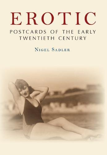 Erotic Postcards of the Early Twentieth Century (Postcard Collection)