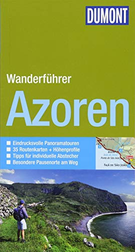 DuMont aktiv Wandern auf den Azoren: Mit 35 Routenkarten und Höhenprofilen (DuMont Wanderführer)