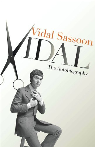 vidal-the-autobiography-by-vidal-sassoon-2011-02-24
