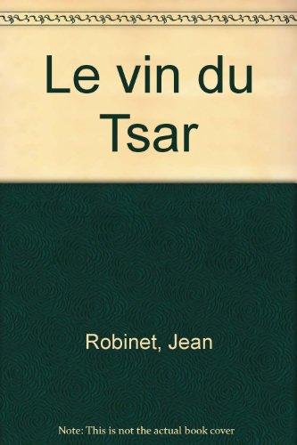 Le vin du Tsar