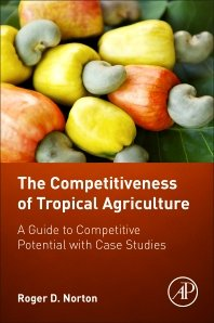 The Competitiveness of Tropical Agriculture [Paperback] [Jan 01, 2017] NORTON, ROGER